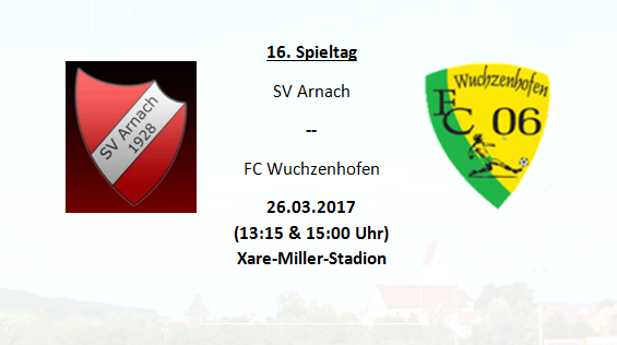 Heimspiel gegen den FC Wuchzenhofen