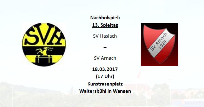 Nachholspiel gegen den SV Haslach (in Wangen)